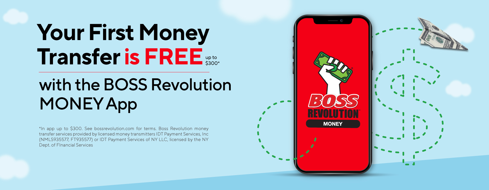 Your first money transfer with the BOSS Revolution Money app is FREE up to $300 -- Send money to help fulfill their dreams
